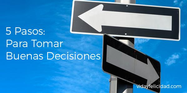 Como Tomar buenas Decisiones